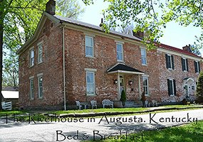 Riverside House in Augusta KY at Parkview Country Inn