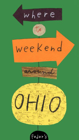 Fordor's Where to Weekend in Ohio sign