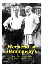 Weekend at Hemingway's