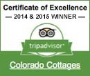 TripAdvisor 2015 Excellence Award Colorado Cottages