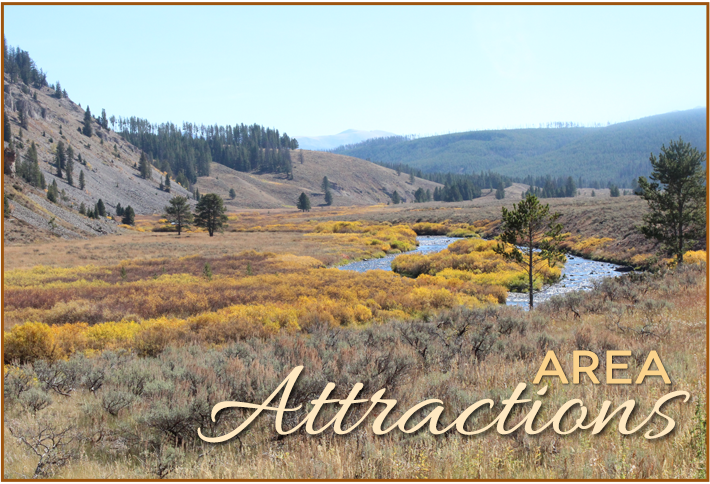 Area Attractions near Madison Hotel in West Yellowstone, MT