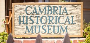 Sign for the Cambria Historical Museum