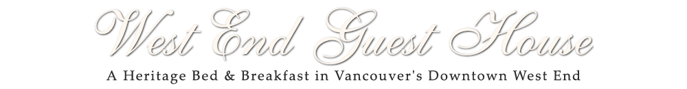 West End Guest House Bed and Breakfast - A Heritage Bed & Breakfast in Vancouver's Downtown West End