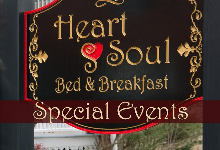 Special Events at Heart & Soul B&B in Mount Airy NC