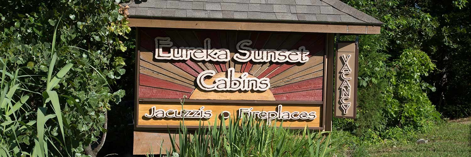 Eureka Sunset Cabins sign