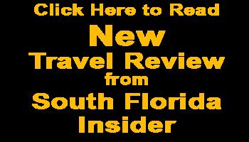 Travel Review South Florida Insider