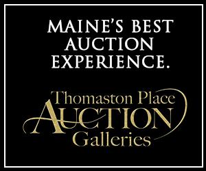 maine's best auction experience. Thomaston place aution galleries
