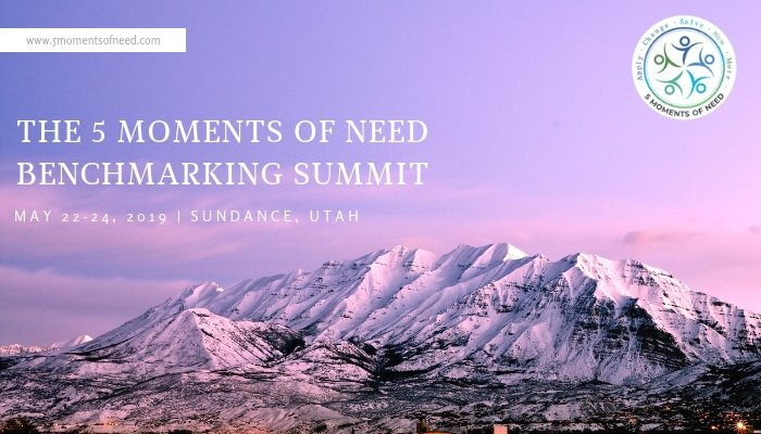 The 5 Moments of Need Summit
