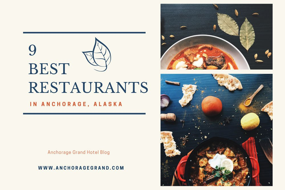 the nine best restaurants in Anchorage blog cover