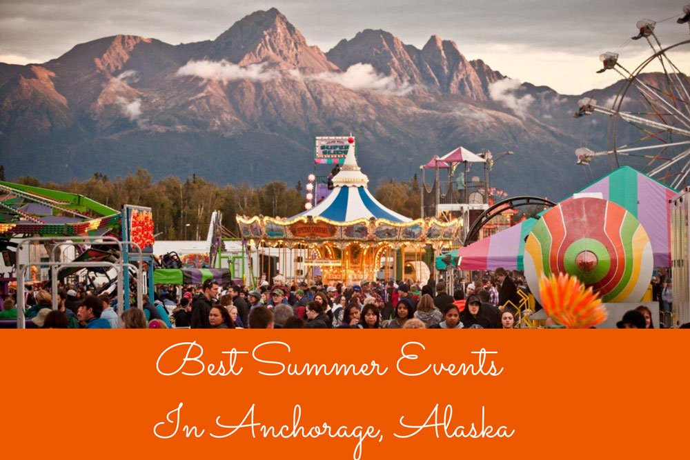 the best summer events in Anchorage blog cover
