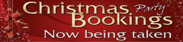 Christmas Party Bookings Now Being Taken