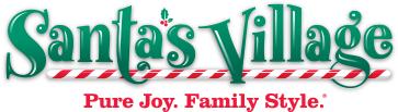Santa's Village, Pure joy. Family Style.